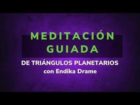 meditacion guiada de triangulos planetarios