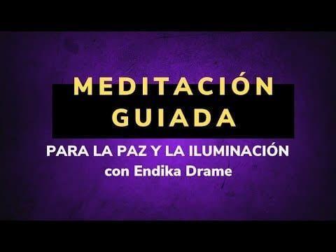 meditacion guiada para la paz y la iluminacion