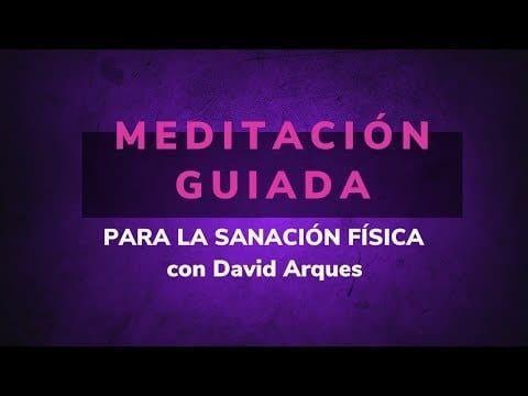 meditacion guiada para la sanacion fisica