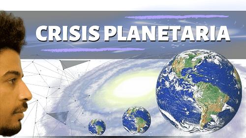 crisis de consciencia crisis de sistema y crisis planetaria